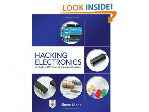 Livre Hacking Electronics: An Illustrated DIY Guide for Makers and Hobbyists